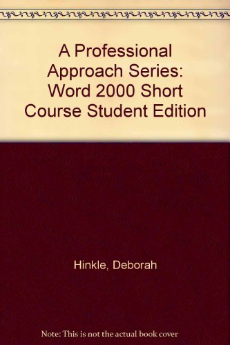 9780028055909: A Professional Approach Series: Word 2000 Short Course Student Edition