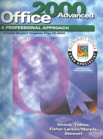 9780028055930: A Professional Approach Series: Office 2000 Advanced Course Student Edition