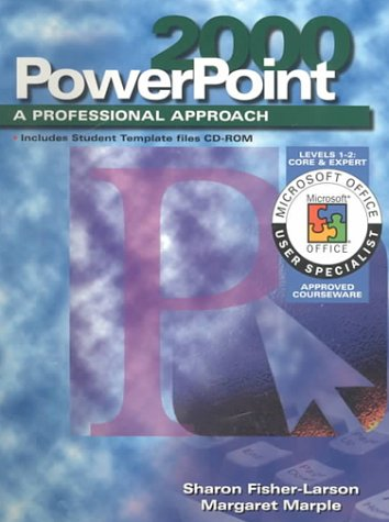 9780028055992: A Professional Approach Series: PowerPoint 2000 Levels 1 and 2 Core & Expert Student Edition