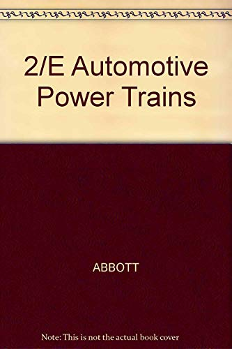9780028100104: Automotive Power Trains: Clutch, Manual Transmission, Transaxle, and Final Drive : A Text-Lab Manual