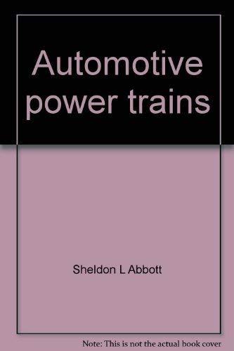 9780028101309: Automotive power trains: A text-lab manual (Glencoe automotive technology series)