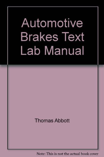 9780028101507: Automotive Brakes Text Lab Manual (Glencoe Automotive Technology Series)