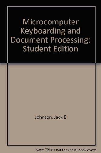 9780028140964: Microcomputer Keyboarding and Document Processing: Student Edition