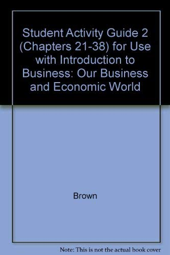 9780028141527: Introduction to Business Our Business & Economic World: Activity Guide 2