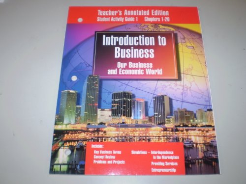 9780028141534: Student Activity Guide 1, Teacher's Annotated Edition, for Use with Introduction to Business : Our Business and Economic