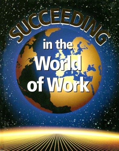 Succeeding in the World of Work, Student: Grady Kimbrell, Ben