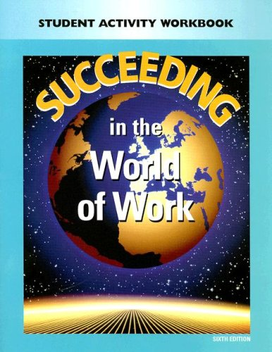 9780028142227: Succeeding In The World Of Work: Student Activity Workbook