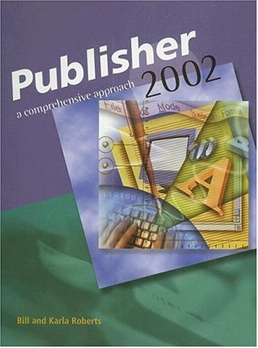 9780028142715: Microsoft Publisher 2002: A Comprehensive Approach, Student Edition