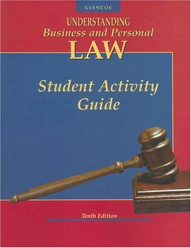 9780028146386: Understanding Business and Personal Law, Student Activity Guide