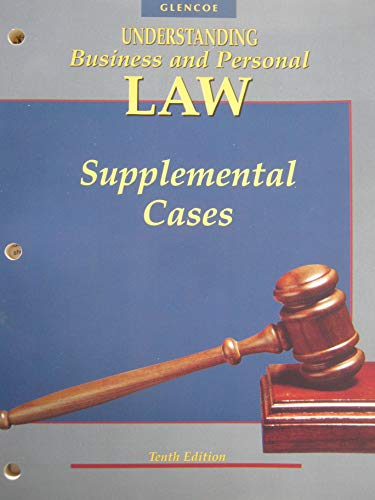 9780028146577: Understanding Business and Personal Law: Supplemental Cases