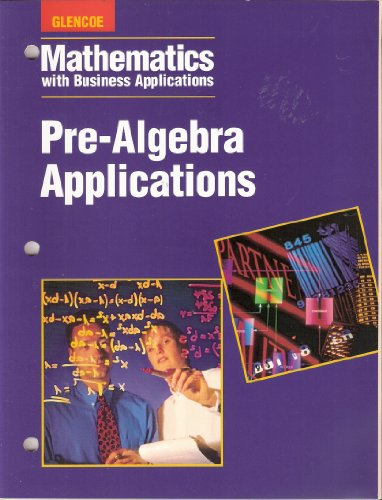 9780028147482: Mathematics with Business Applications - Pre-Algebra Applications