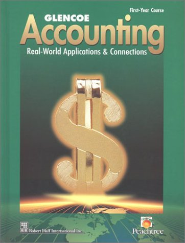 Glencoe Accounting: Real-World Applications & Connections: McGraw-Hill