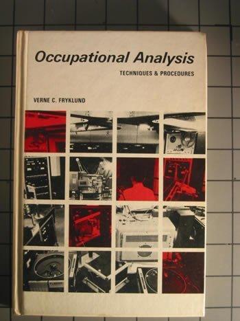 Occupational Analysis,: Fryklund, Verne,