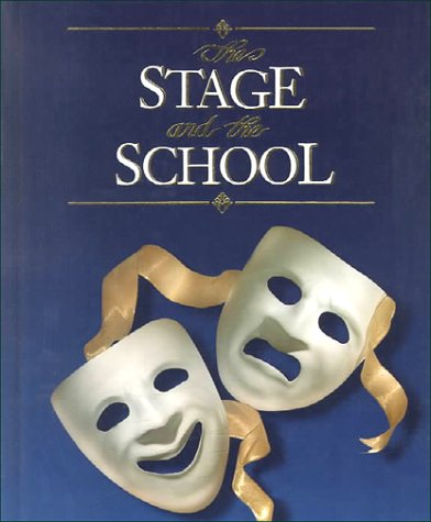 9780028172347: The Stage and the School