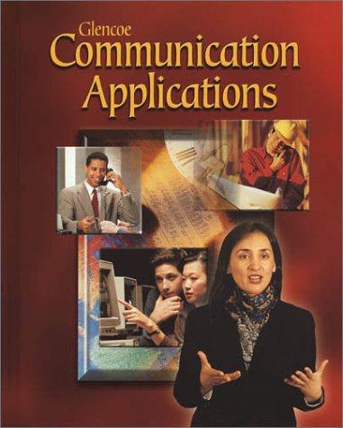 Communication Applications: McGraw-Hill, Glencoe/ McGraw-Hill