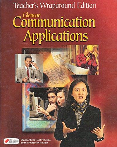 Glencoe Communication Applications Teacher Edition 2001 Isbn 0028172450: Glencoe