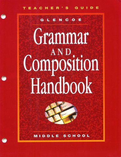 9780028172996: Grammar and Composition Handbook - Teachers Guide - Middle School (Teachers Guide)