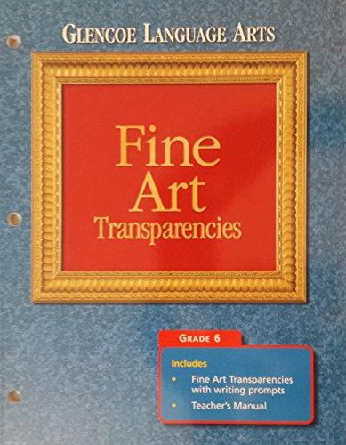 9780028173030: Glencoe Language Arts: Fine Art Transparencies (Grade 6)