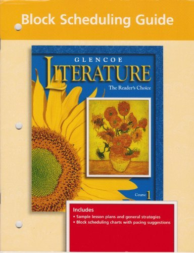 9780028173139: Block Scheduling Guide (Glencoe Literature The Reader's Choice Course 1)