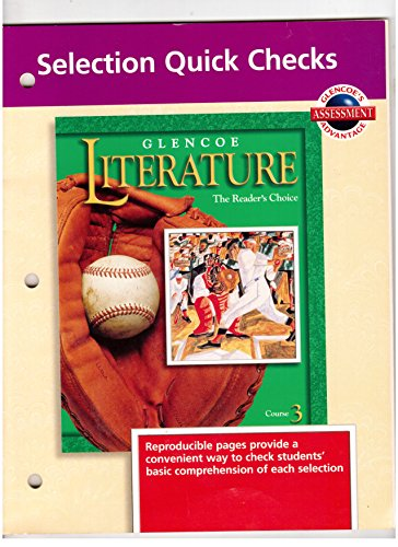 9780028174662: Glencoe Literature: Course 3: Selection Quick Checks
