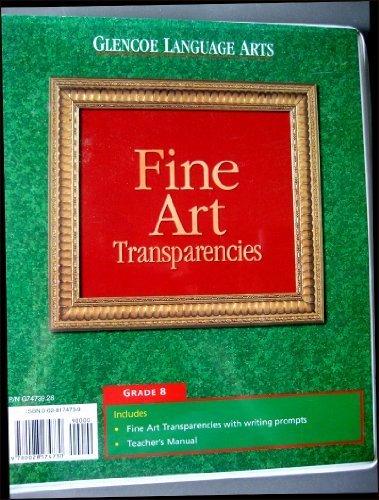 9780028174730: GLENCOE LANGUAGE ARTS FINE ART TRANSPARENCIES GRADE 8