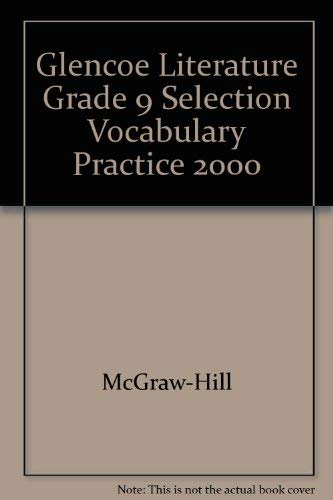 9780028175577: Glencoe Literature: The Reader's Choice, Course 4, Selection Vocabulary Practice
