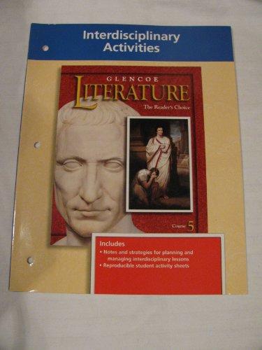 9780028176475: Glencoe Literature The Reader's Choice (Interdisciplinary Activities Course 5)