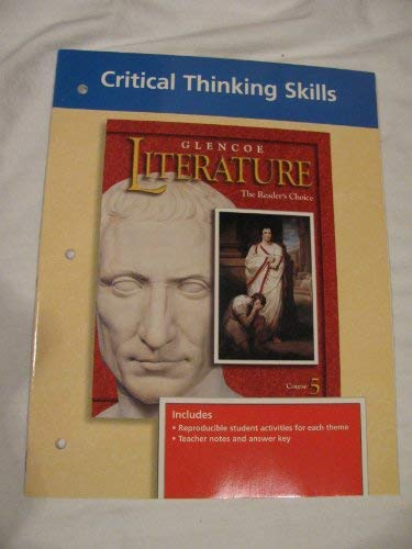 9780028176482: Glencoe Literature The Reader's Choice (Critical Thinking Skills Course 5)