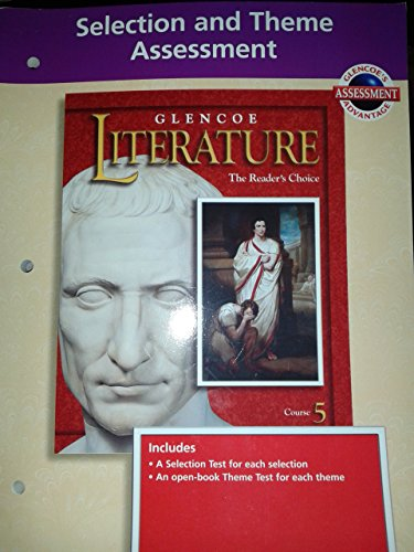 9780028176529: Glencoe Literature: The Reader's Choice Course 5 - Selection and Theme Assessment