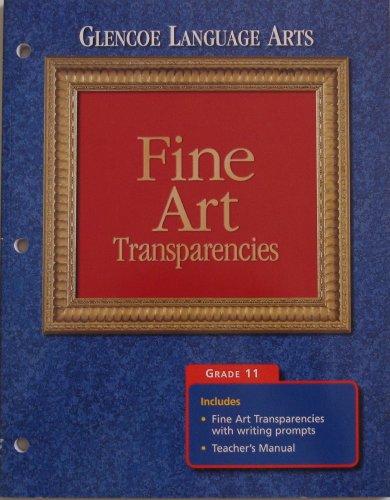 9780028177199: Glencoe Language Arts, Grade 11: Fine Art Transparencies