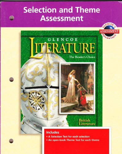 9780028178097: Glencoe Literature, Grade 12, Selection and Theme Assessment