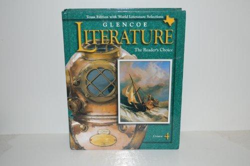 9780028179377: Glencoe Literature Course 4 Texas Edition 2000 (The Reader's Choice) (The Reader's Choice)