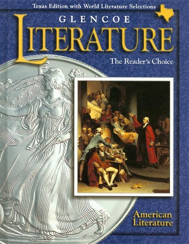 9780028179445: Glencoe Literature American Literature Texas Edition: The Reader's Choice