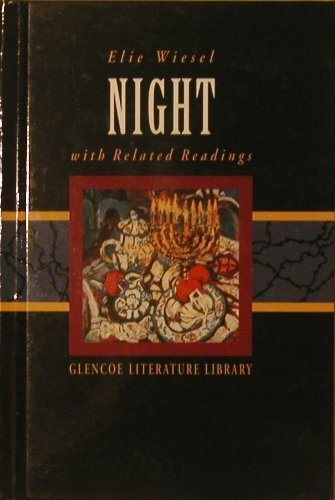 Night: With Related Readings (Glencoe Literature Library): Elie Wiesel