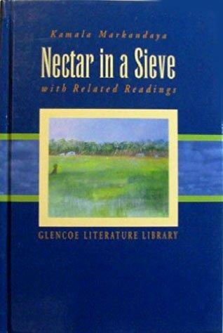 Nectar in a Sieve with Related Readings: Kamala Markandaya
