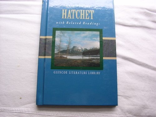 Hatchet with Related Readings (Glencoe Literature Library)