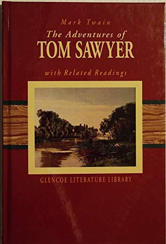 9780028180083: The Adventures of Tom Sawyer with Related Readings (Glencoe Literature Library)