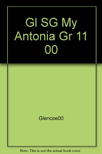 9780028180380: Glencoe Literature Study Guide: Willa Cather My Antonia