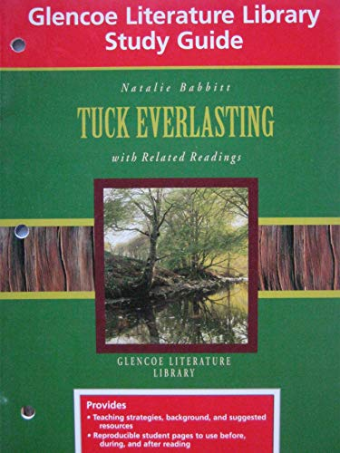 9780028180557: Tuck Everlasting with Related Readings (Glencoe Literature Library Study Guide)