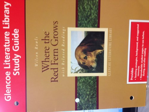Glencoe Literature Library Study Guide Wilson Rawls: Wilson Rawls