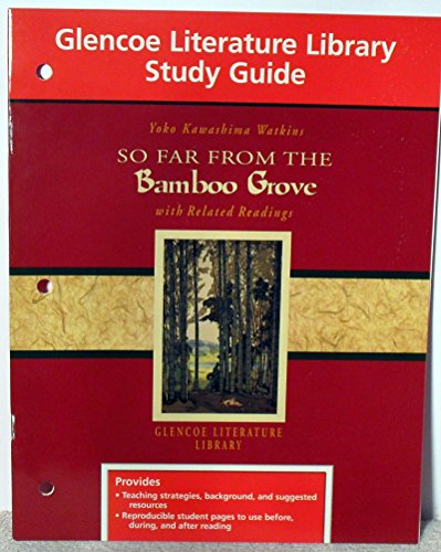 9780028180670: So Far From the Bamboo Grove with Related Readings (Glencoe Literature Library S