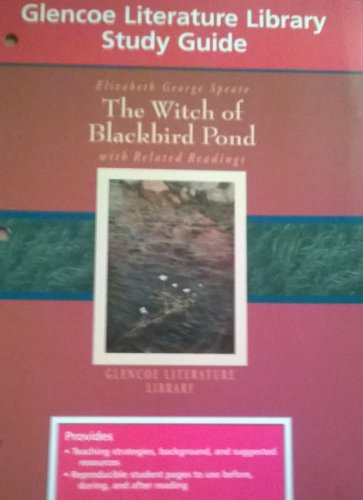 9780028180694: Glencoe Literature Library Study Guide: The Witch of Blackbird Pond, with Related Readings