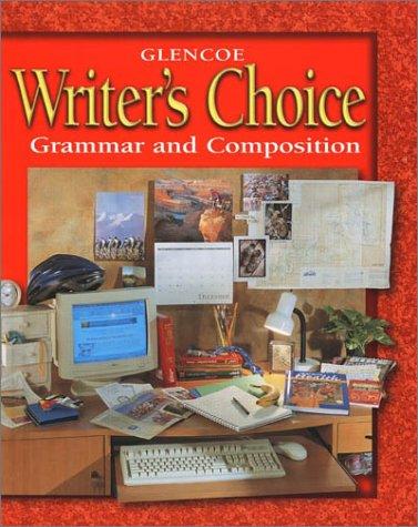 Glencoe Writer's Choice: Grammar and Composition Grade: Education, McGraw-Hill