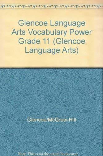 Glencoe Language Arts Vocabulary Power Grade 11 (Glencoe Language Arts) (002818257X) by [???]