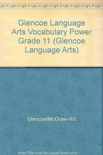 9780028182575: Glencoe Language Arts Vocabulary Power Grade 11 (Glencoe Language Arts)