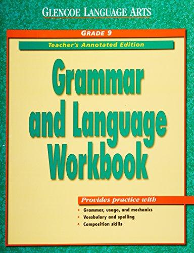 Glencoe Language Arts: Grammar and Language Workbook,: GLENCOE