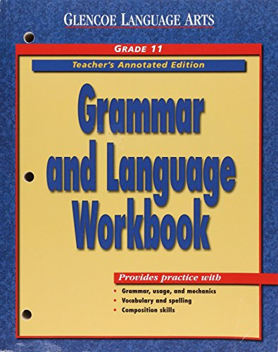 9780028183015: Grammar & Language Workbook, Grade 11, Teacher's Annotated Edition (Glencoe Literature)