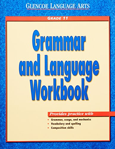9780028183039: Glencoe Language Arts Grammar and Language Workbook Grade 11