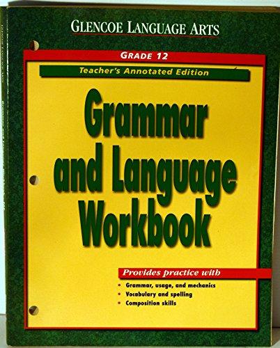 9780028183114: Language Arts Grammar & Language Workbook, Grade 12, Teacher's Annotated Edition