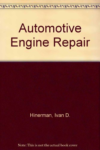 9780028186900: Automotive Engine Repair